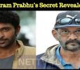 Vikram Prabhu's Secret Revealed! Tamil News