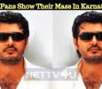 Ajith Fans Show Their Mass In Karnataka! Tamil News