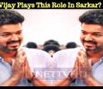 Vijay Plays This Role In Sarkar? Tamil News