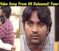 Official Video Of Kaathale Song From 96 Released! Fans Surprised! Tamil News