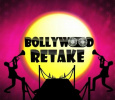 Bollywood Retake