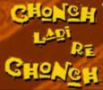 Chonch Ladi Re Chonch