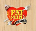 Fat Man And 13 Brides