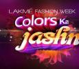 Lakme Fashion Week Colors Ka Jashn