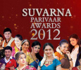 Suvarna Parivaar Awards 2012