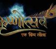 Krishnotsav Hindi tv-serials on Star Utsav
