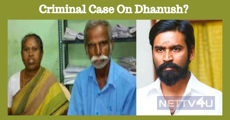 Criminal Case On Dhanush? Tamil News