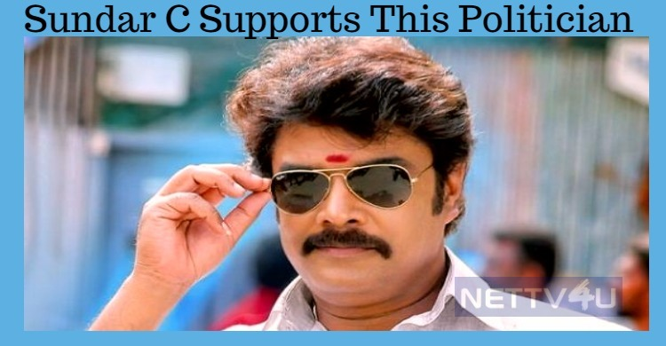Sundar C Speaks About Sangamithra And His Political Support!