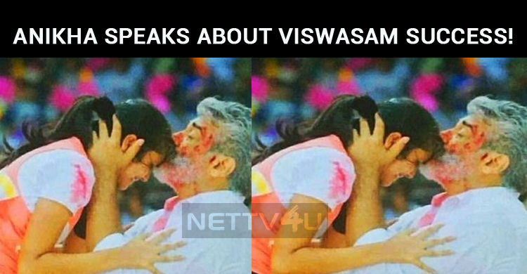 Anikha Speaks About Viswasam Success!