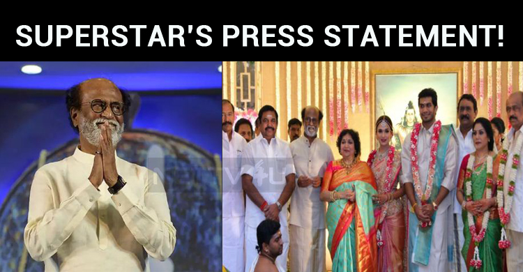 Superstar Rajinikanth's Press Statement!