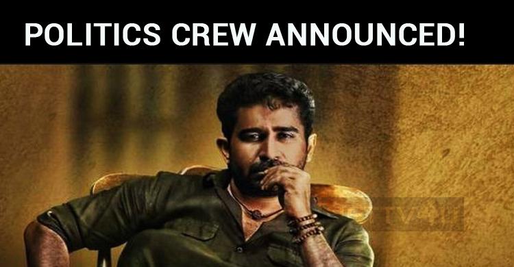Vijay Antony's Politics Crew Announced!