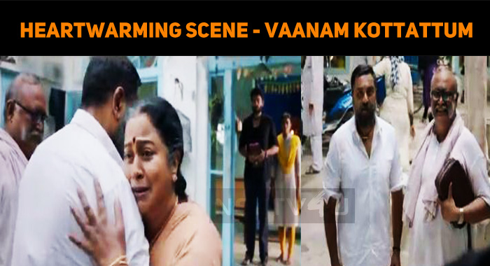 Vaanam Kottattum Team Rocks With The Promotions! Heart-Warming Scene Between Sarath And Radhika!