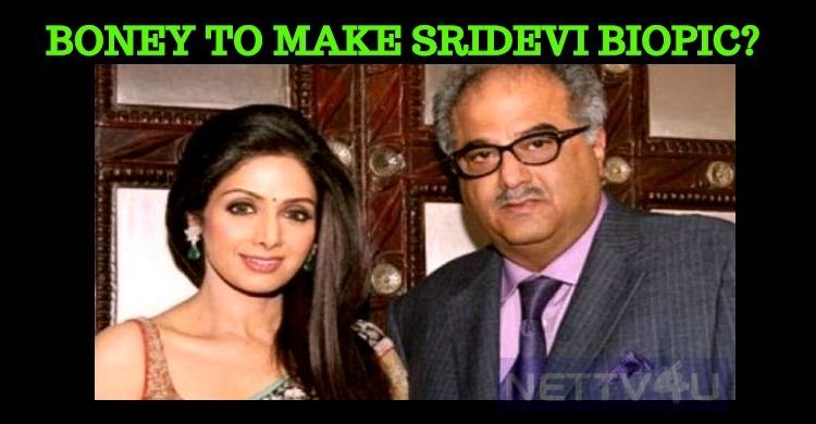 Boney Kapoor To Make Sridevi Biopic?