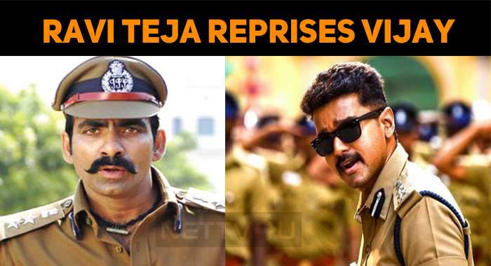 Ravi Teja Reprises Vijay!