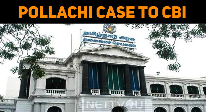 Tamilnadu Government To Hand Over Pollachi Sexual Harassment Case To CBI!
