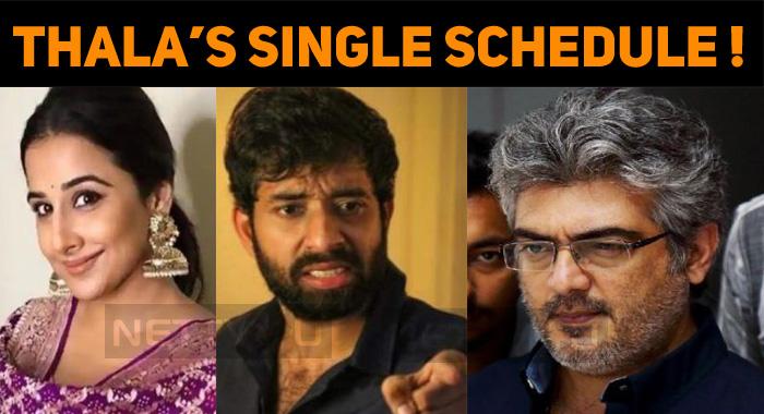 Thala Ajith's Single Schedule Shooting!