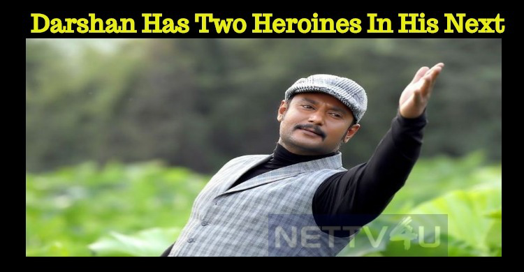 Darshan Has Two Heroines In His 51st Project!