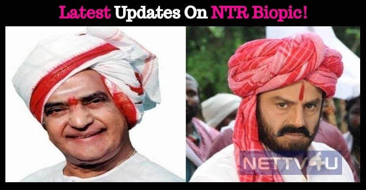 Latest Updates On NTR Biopic! Telugu News