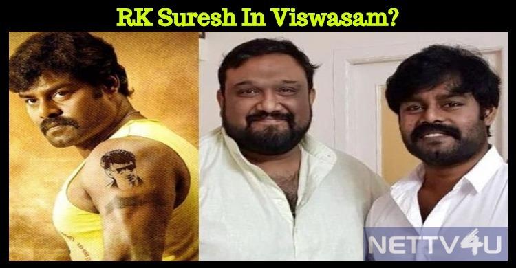 RK Suresh In Viswasam?