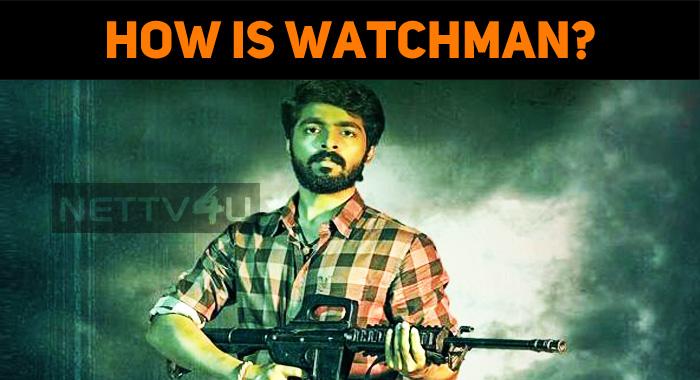 How Is GV Prakash's Watchman?