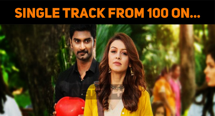 Single Track From Atharvaa's 100 To Release On…