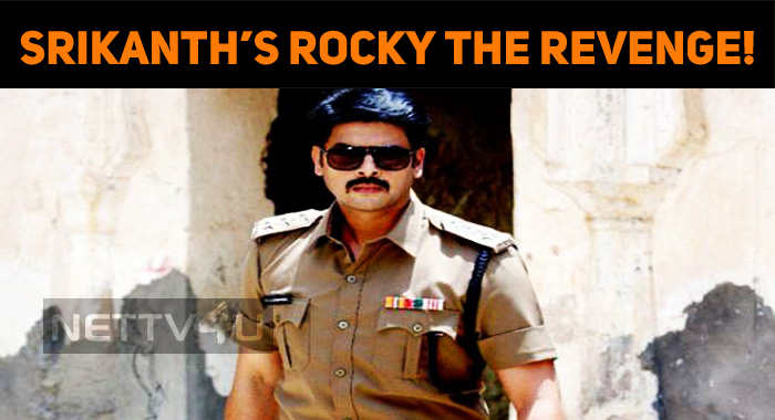 Srikanth's Rocky The Revenge!