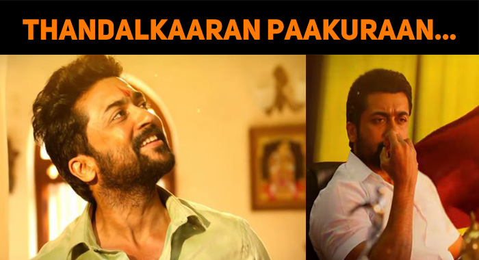 Suriya's Thandalkaaran Hits The Internet!