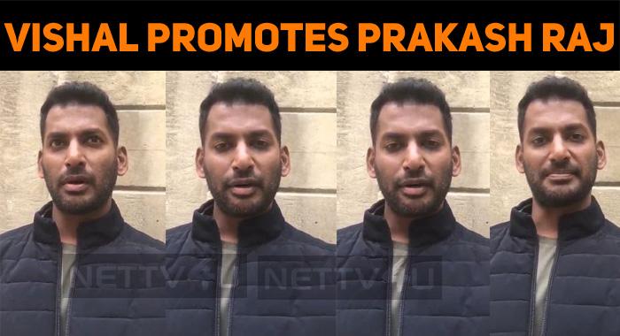 Vishal Promotes Prakash Raj!