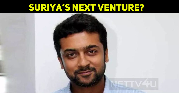 Will This Be Suriya's Next Production Venture?