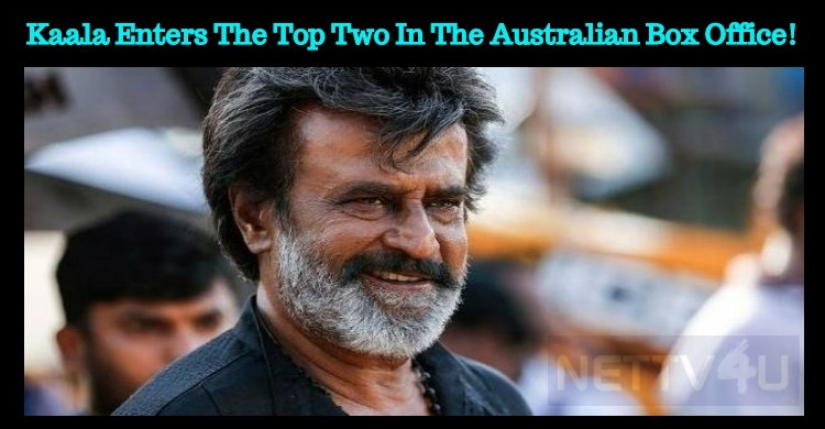 Kaala Enters The Top Two In The Australian Box Office!