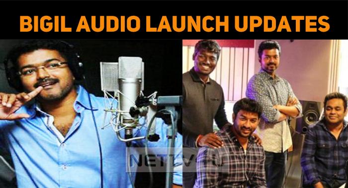 Bigil Latest Updates: Audio Launch Details!