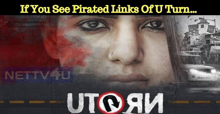 If You See Pirated Links Of U Turn… Then Report..