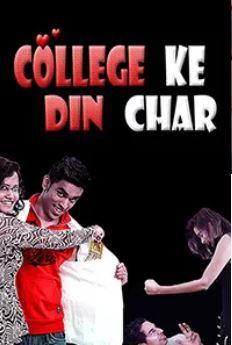 College Ke Din Char Movie Review