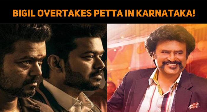Bigil Overtakes Petta In Karnataka!