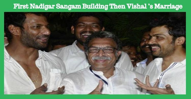 First Nadigar Sangam Building Then Vishal's Marriage – Karthi