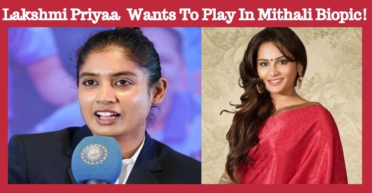Lakshmi Priyaa Chandramouli Wants To Play In Mi..