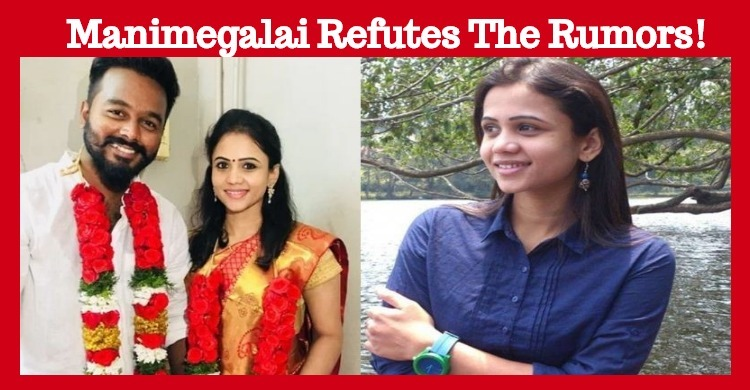 Manimegalai Refutes The Rumors!