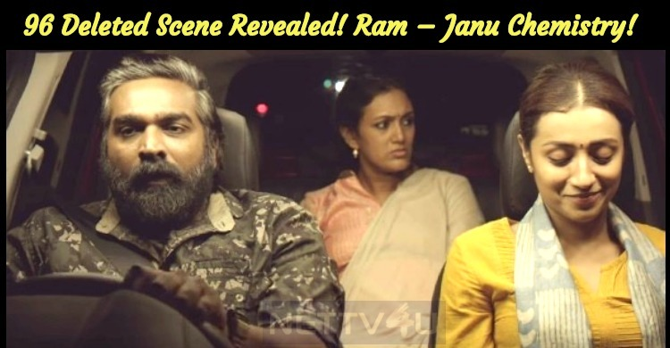 96 Deleted Scene Revealed! Ram – Janu Chemistry!