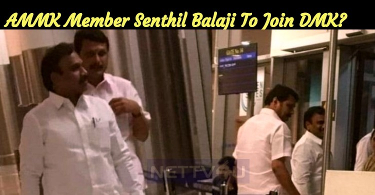 AMMK Member Senthil Balaji To Join DMK?