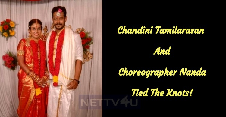 Chandini Tamilarasan – Choreographer Nanda Tied The Knots!