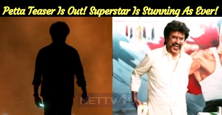Petta Teaser Is Out! Superstar Is Stunning As Ever!