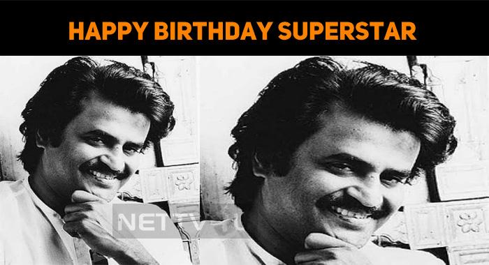 Happy Birthday, Superstar Rajinikanth!