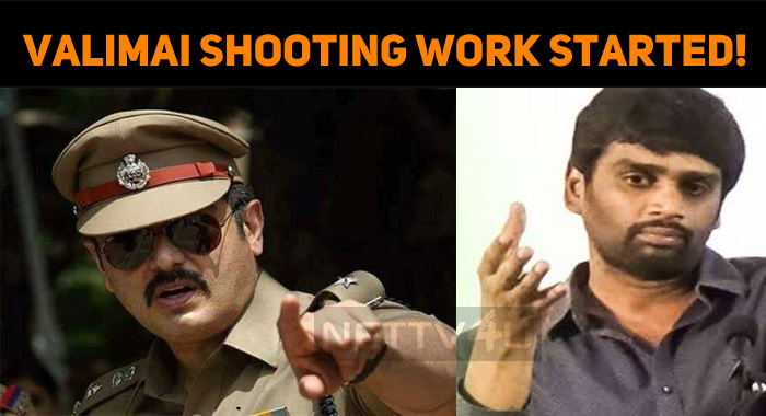 Valimai Shooting Work Started!