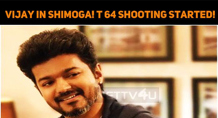 Vijay In Shimoga! Shooting Started!