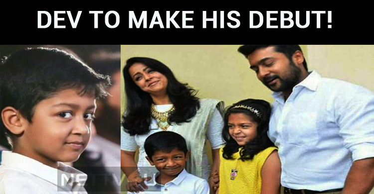 Suriya – Jyothika Son Dev To Make His Debut!