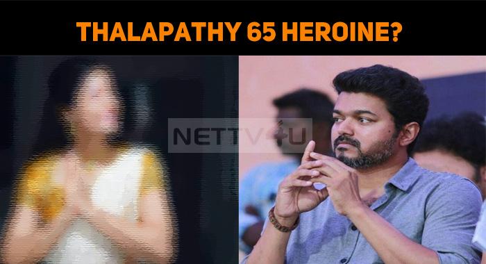 Thalapathy 65 Heroine Confirmed?