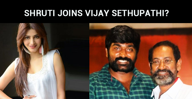 Shruti Joins Vijay Sethupathi?