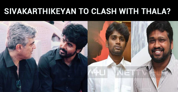 Sivakarthikeyan To Clash With Thala?