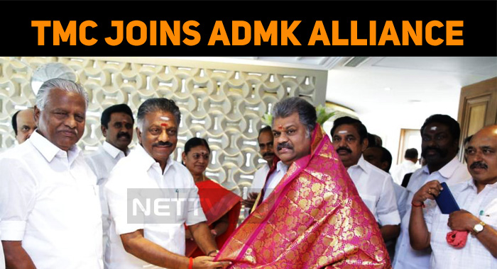 Tamil Manila Congress Joins ADMK Alliance!