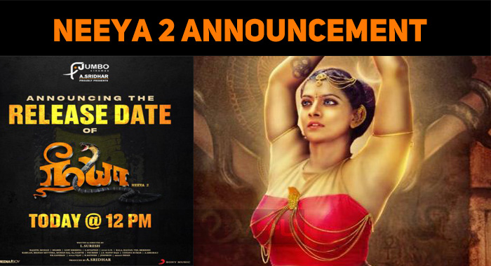 Neeya 2 Release Date To Be Announced Today!